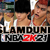 NBA 2K21 SlamDunk ROSTER MOD  [ADDED Shoyo and Meihou ] + Tutorial For EPIC Games by  Musashi Plays Games | 07.17.21