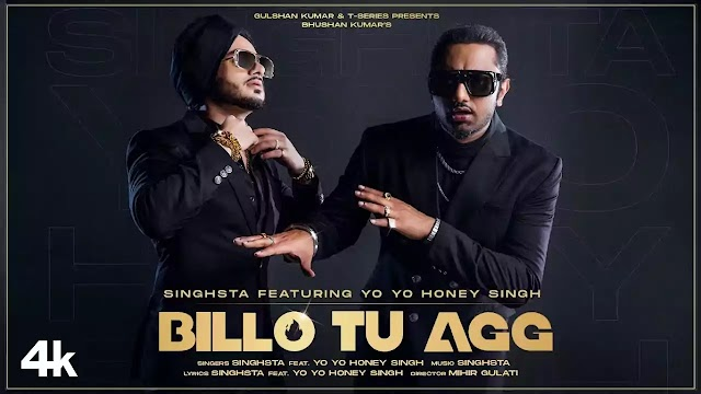 BILLO TU AGG LYRICS – YO YO HONEY SINGH