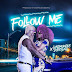 New AUDIO : Harmonize X Sheebah - Follow Me | Download - Robymzik.com