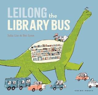 Leilong the Library Bus by Julia Liu & Bei Lynn book cover