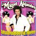 Miguel Alejandro - Bienvenidos Al Show 1997
