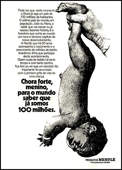 Propaganda comemorativa da Nestlé veiculada em 1972 após o anúncio do Brasil com 100 milhões de habitantes