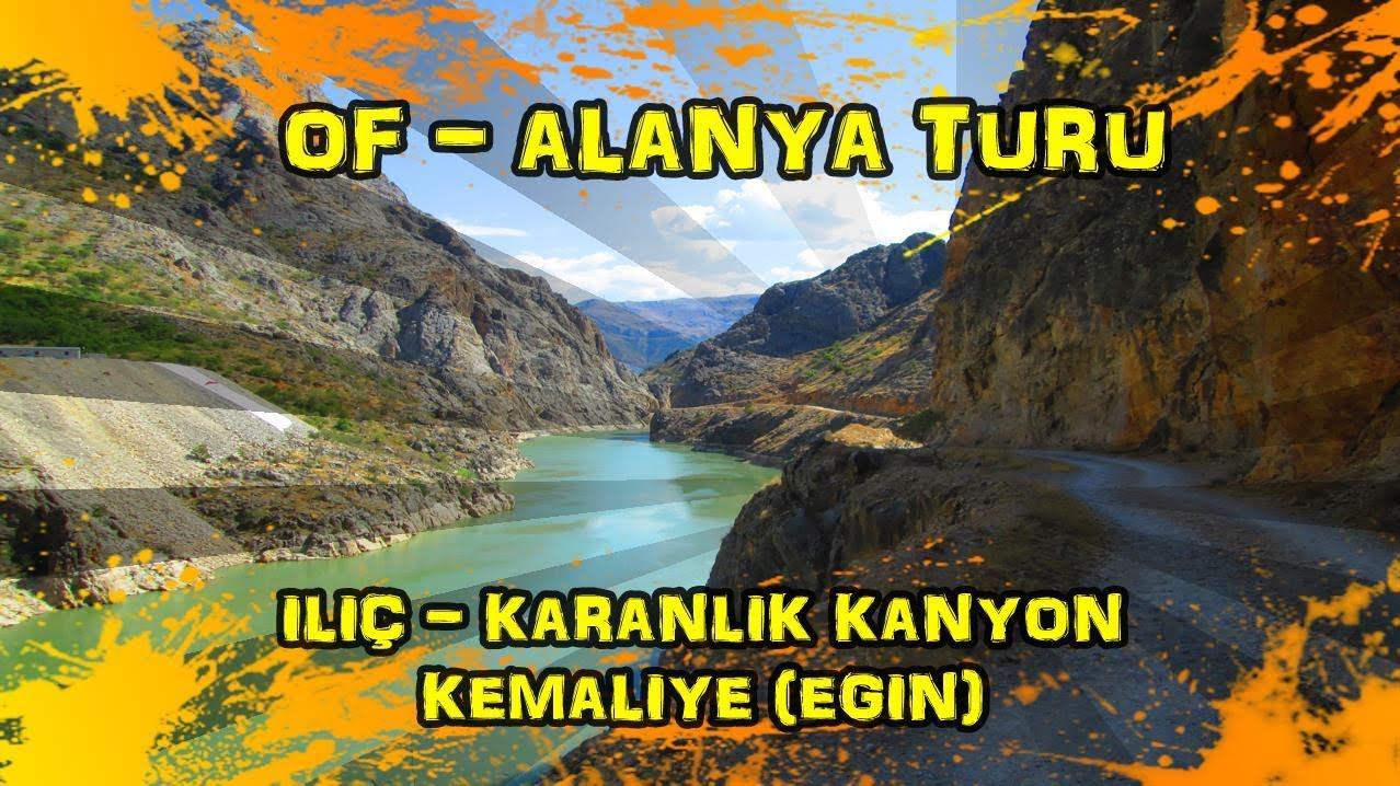 2019/09/10 İliç ~ Karanlık Kanyon ~ Kemaliye (Eğin)