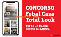 Logo Febal Casa Total Look: vinci gratis buoni Zalando da 100€ e un buono Febal Casa da 2.000€