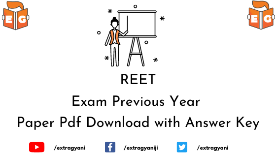 REET Exam Previous Year Paper Pdf Download with Answer Key
