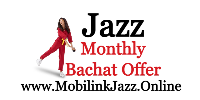Jazz Monthly Bachat Offer |  Monthly Bachat Package 2021 |