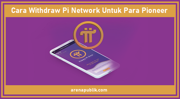 Cara withdraw pi network