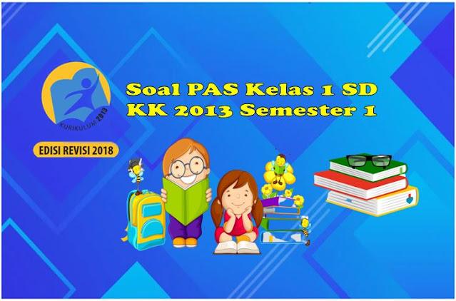 Download Soal PAS KeLAS sATU kk 2013