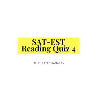 SAT-EST Reading Quiz 4