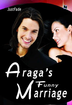 Araga's Funny Marriage by JustFade Pdf