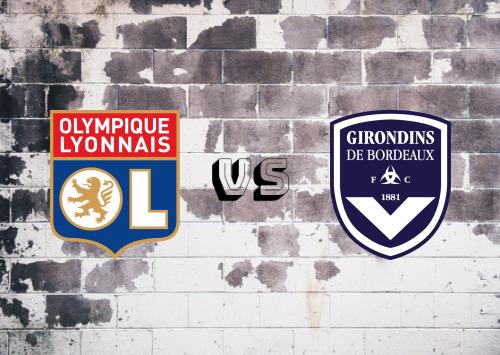 Olympique Lyonnais vs Bordeaux  Resumen