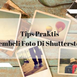 Tips Praktis Membeli Foto Di Shutterstock