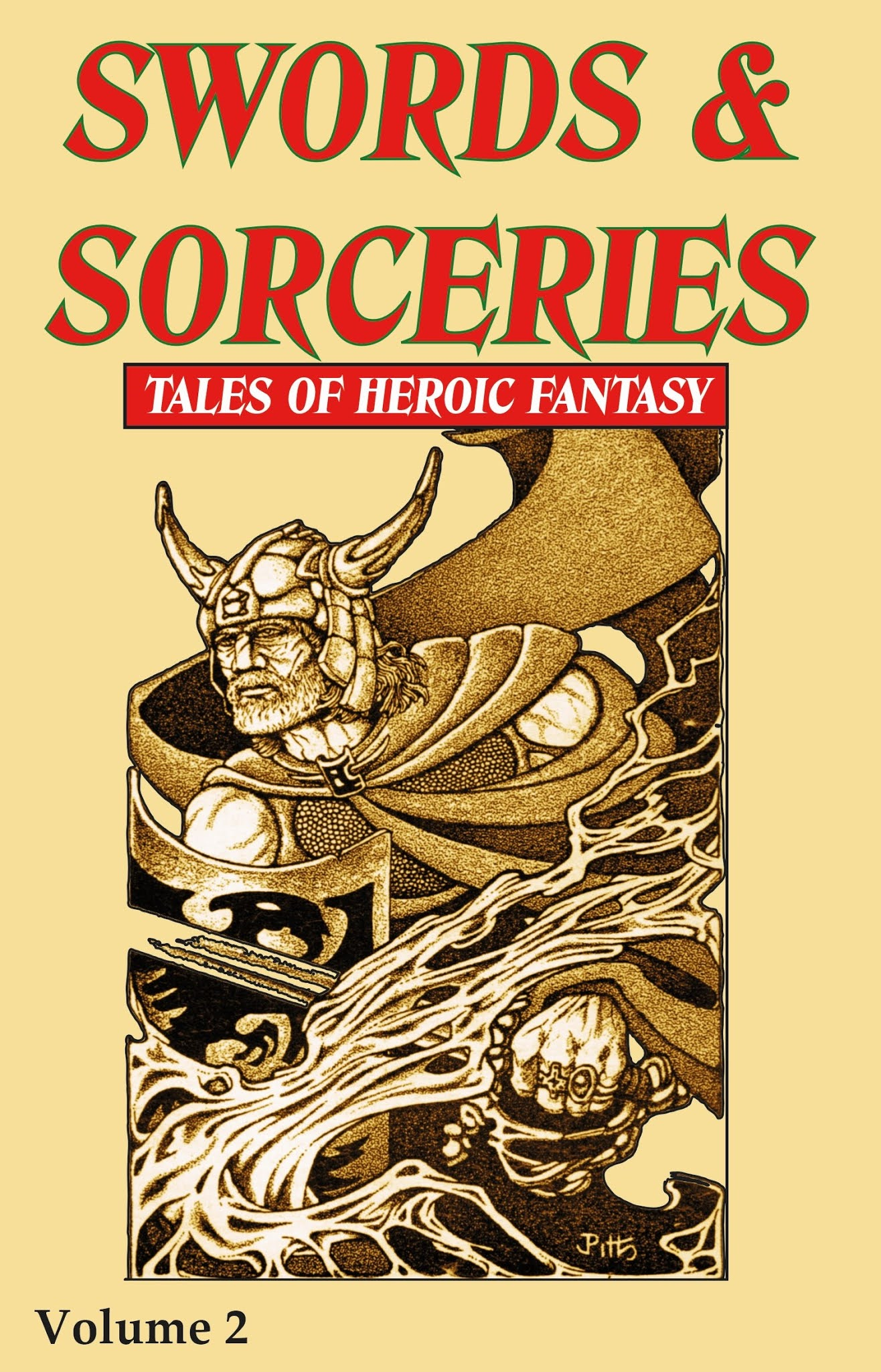 Swords & Sorceries: Tales of Heroic Fantasy Volume 2