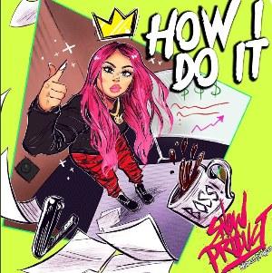 How I Do It Lyrics - Snow Tha Product