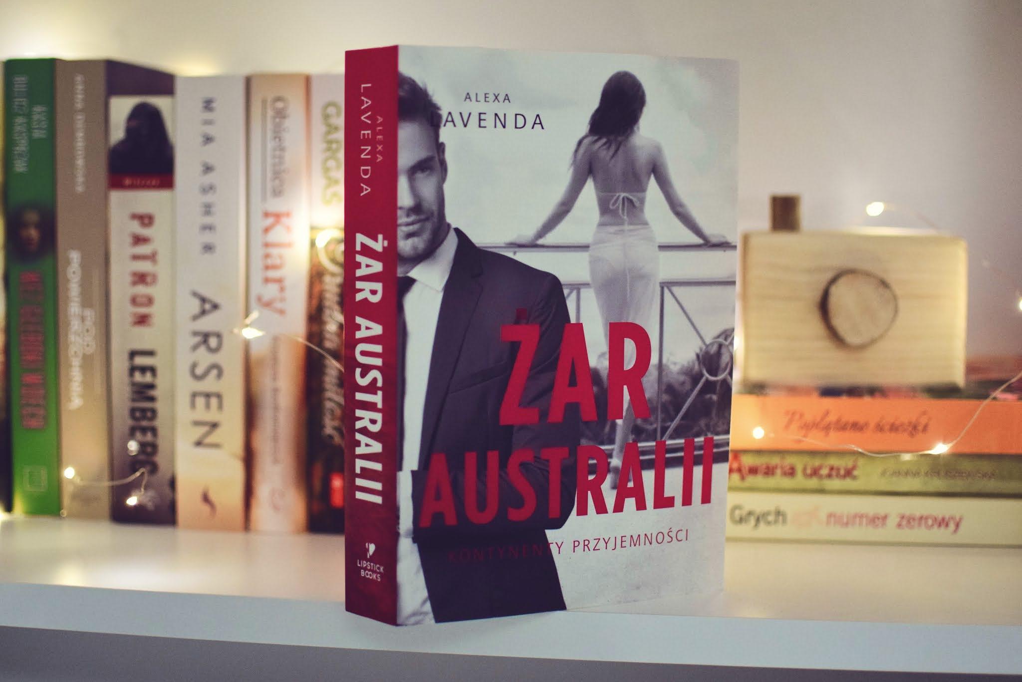ŻarAustralii, AlexaLavenda,WydawnictwoLipstickBooks,opowiadanie,recenzja,romans,bogactwo,