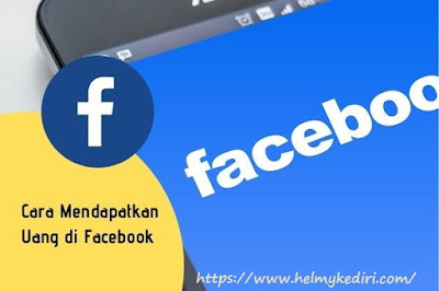 Mendapatkan Penghasilan Dari Facebook