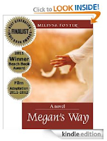 Kindle eBook of the Day: What would you give up for the people you love? Melissa Foster's <i><b>MEGAN'S WAY</b></i> - 4.6 Stars on 64 out of 68 Rave Reviews, and now just 99 cents on Kindle!