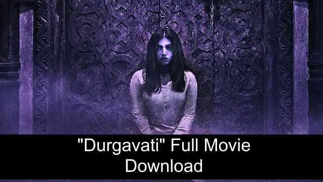 Durgavati Full Movie Download HD Free