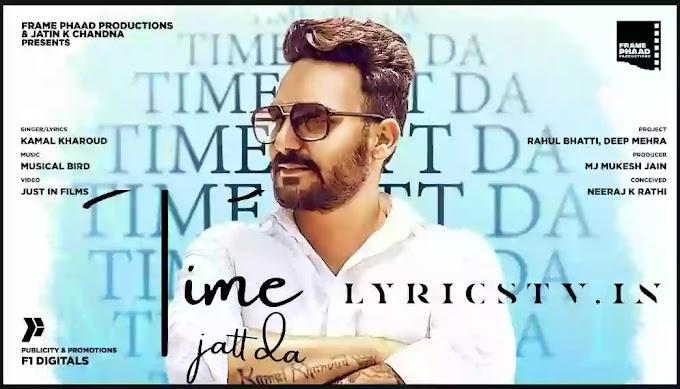 Time Jatt Da Lyrics in Hindi/टेम जट्ट दा लिरिक्स - Kamal Kharoud - Lyricstv.in