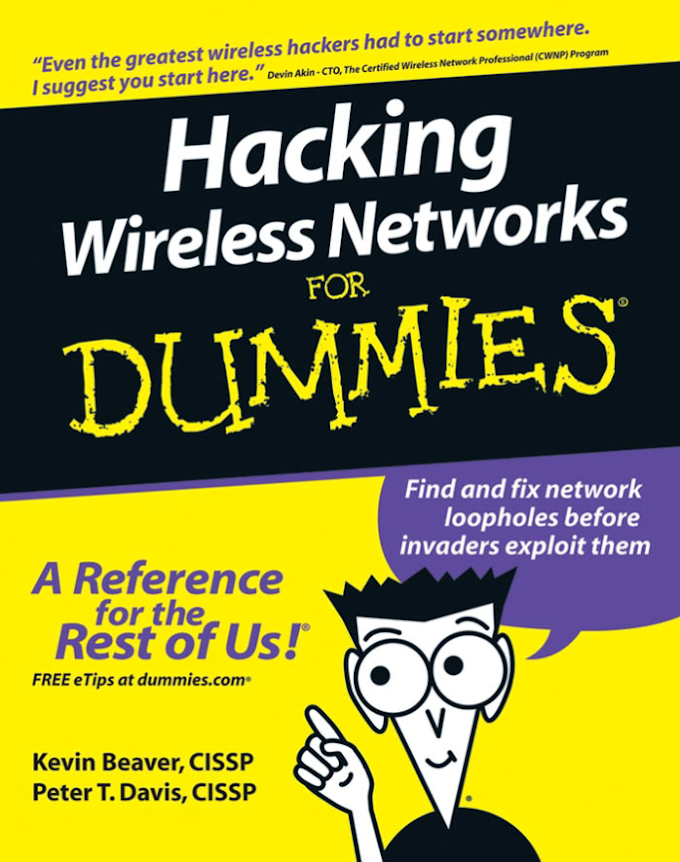 Hacking Wireless Networks For Dummies, Wiley