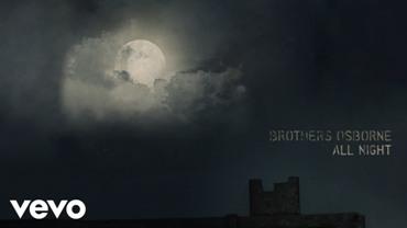 All Night Lyrics - Brothers Osborne