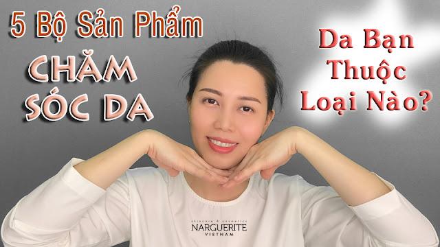 top-5-bo-san-pham-cham-soc-da-narguerite-trang-nguyen