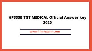 HPSSSB TGT MEDICAL Official Answer key 2020