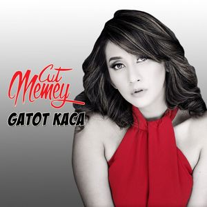 download song gatot kaca by cut memey