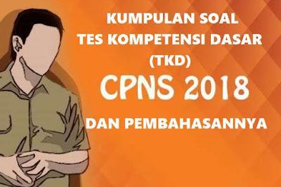 Kumpulan Soal TKD Tes CPNS 2018 dan Pembahasannya