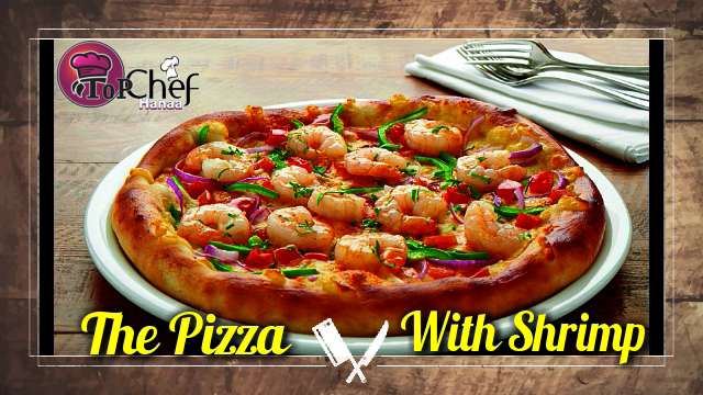The Pizza With Shrimp