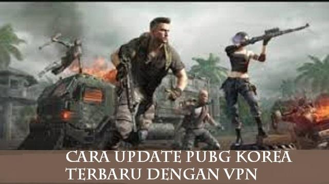 Cara Update PUBG Korea