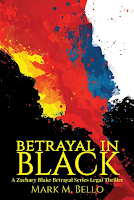 Betrayal in Black by Mark M. Bello
