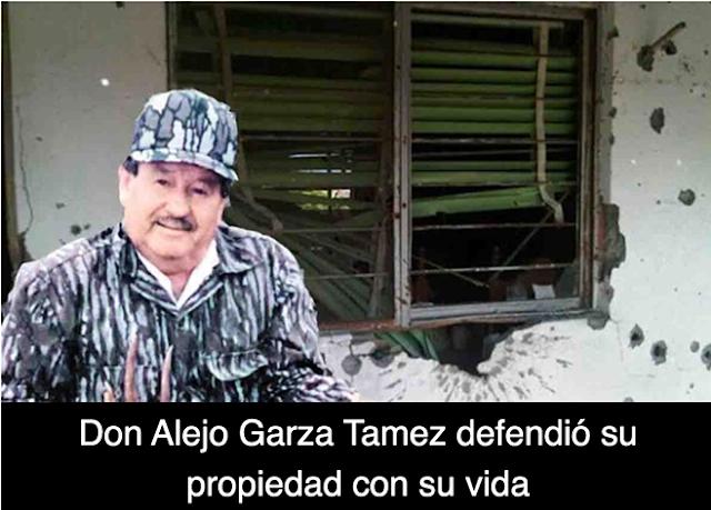 """""""DON ALEJO GARZA TAMEZ"""" : A CASI 10 AÑOS de la FATAL INCURSION ZETA a su RANCHO en TAMAULIPAS...defendio lo suyo con su vida y algunos pagaron con la muerte."""