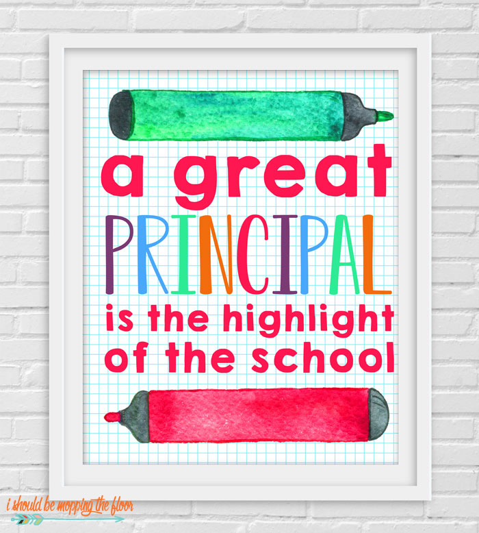 A great principal is the highlight of the school.