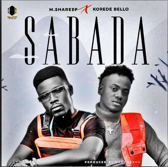 MUSIC+VIDEO+LYRICS: Umar M Shareef Ft Korede Bello - Sabada