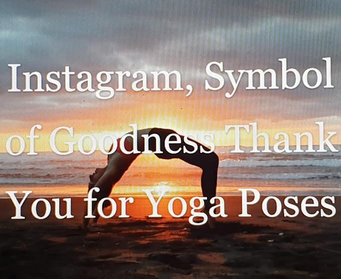 İnstagram İyiliğin Sembolü Yoga Pozları İçin Teşekkür Ederim.Haziran 2019