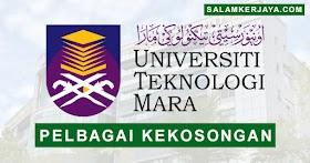 Universiti Teknologi Mara (UiTM) Buka Pengambilan Pelbagai Kekosongan Jawatan Terkini ~ Mohon Sekarang!