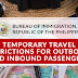 [PHILIPPINES TRAVEL UPDATE] Bureau of Immigration Republic of the Philippines: Temporary Travel Restrictions for Outbound and Inbound Passenger as of October 26, 2020