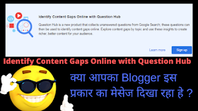 Blogger Shows Identify Content Gaps Online with Question Hub