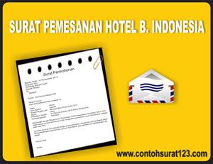 Siang ini aku akan membagikan sebuah pola surat terbaru  Pemesanan Hotel Dalam Bahasa Indonesia