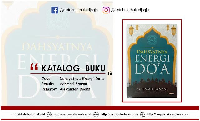 Dahsyatnya Energi Do'a