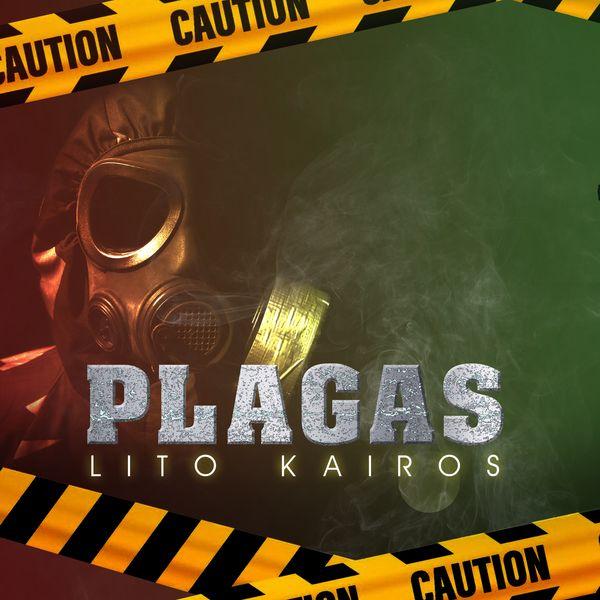 Lito Kairos – Plagas (Single) 2021 (Exclusivo WC)