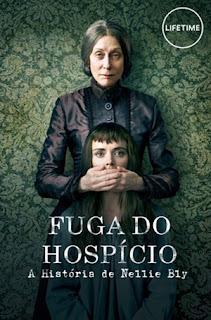 Fuga do Hospício: A História de Nellie Bly - HDRip Dublado