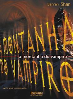 A Saga de Darren Shan 4 - A Montanha do Vampiro - Darren Shan