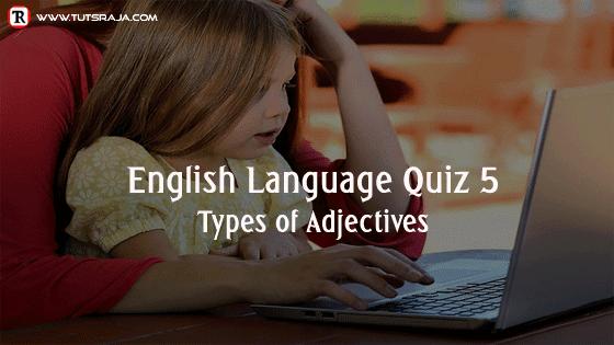types of adjectives Quiz