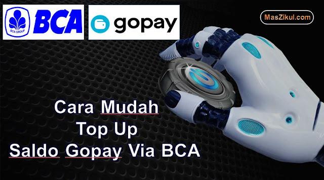 Cara Mudah Top Up Gopay Melalui Bank BCA