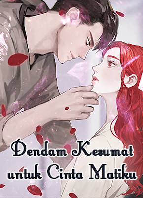 Novel Dendam Kesumat Untuk Cinta Matiku PDF