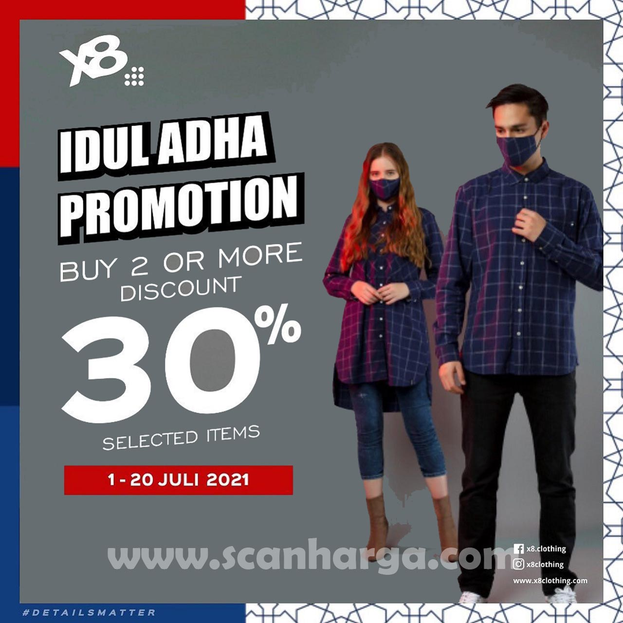 X8 Clothing IDUL ADHA Promotion - Buy 2 or More Discount 30% Selected Item