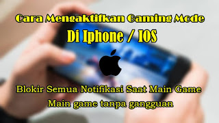Cara Mengaktifkan Gaming Mode Di Iphone