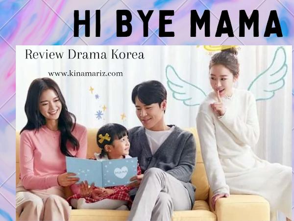 Review Drama Korea Hi Bye Mama